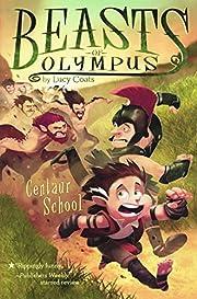 Centaur School #5 (Beasts of Olympus) por…