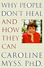 Why people don't heal and how they can –…