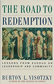 The Road to Redemption: Lessons from Exodus…