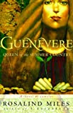 Guenevere : Queen of the Summer Country : A Novel (Guenevere Trilogy)