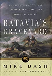 Batavia's Graveyard: The True Story of the…