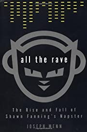 All the Rave: The Rise and Fall of Shawn…