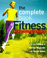 The Complete Book of Fitness: Mind, Body,…