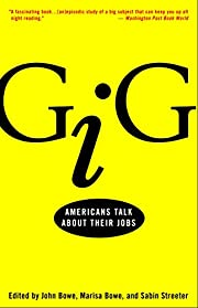 Gig : Americans Talk About Their Jobs