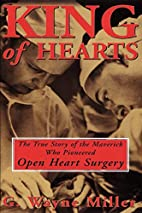 King of Hearts: The True Story of the…