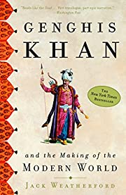 Genghis Khan and the Making of the Modern…