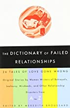 The Dictionary of Failed Relationships: 26…