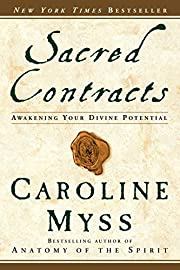 Sacred Contracts : Awakening Your Divine…