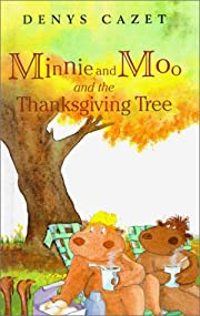 Minnie and Moo and the Thanksgiving Tree por…