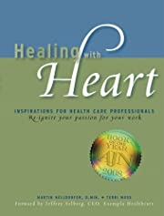 Healing with Heart: Inspirations for Health…
