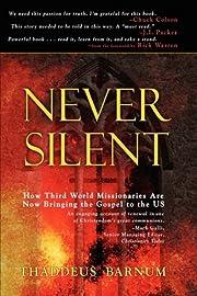 Never Silent por Thaddeus Barnum