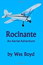 Rocinante: An Aerial Adventure by Wes Boyd