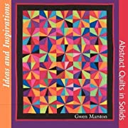 Ideas and Inspirations: Abstract Quilts in…