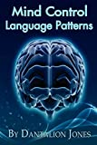Mind Control Language Patterns, Jones, Dantalion