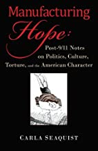 Manufacturing Hope: Post-9/11 Notes on…