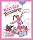 Merrilee Mannerly and her magnificent manners / written by Mary Cashman and Cynthia Whipple ; illustrated by Meredith Johnson
