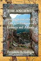 The Ancients: Investigations into the Lost…