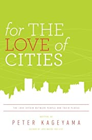 For the Love of Cities: The love affair…