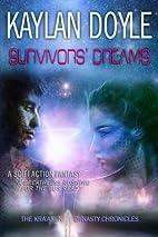 Survivors' Dreams by Kaylan Doyle