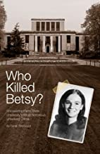 Who Killed Betsy?: Uncovering Penn State…