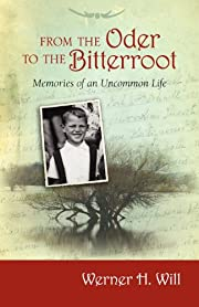 From the Oder to the Bitterroot por Werner…