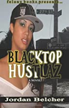 Blacktop Hustlaz by Jordan Belcher