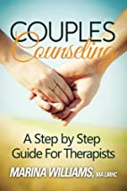 Couples Counseling: A Step by Step Guide for…