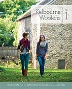 Kelbourne Woolens Volume 1: Highlights from…