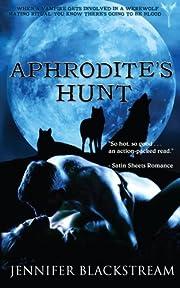 Aphrodite's Hunt von Jennifer…