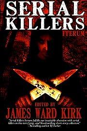 Serial Killers Iterum af Paula D. Ashe