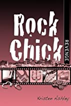 Rock Chick Revenge by Kristen Ashley