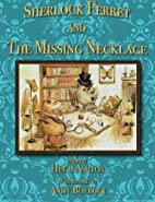 Sherlock Ferret and the Missing Necklace by…
