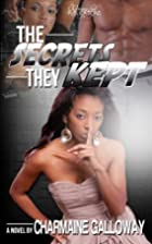 The Secrets They Kept by Charmaine Galloway