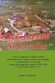 Beyond the Sidewalks por Jerome D. Belanger