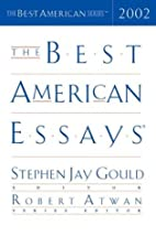 The Best American Essays 2002 by Stephen Jay…