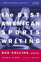 The Best American Sports Writing 2001 by Bud…