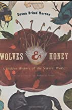 Wolves & Honey: A Hidden History of the…