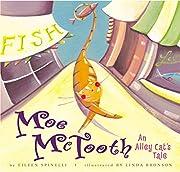 Moe McTooth: An Alley Cat's Tale por Eileen…