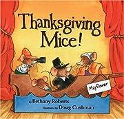 Thanksgiving Mice! – tekijä: Bethany…