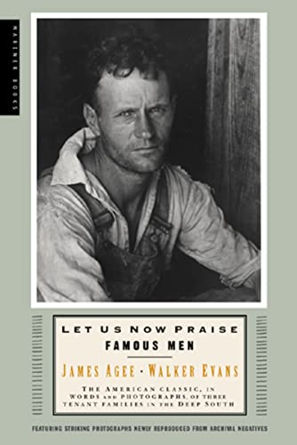 Let Us Now Praise Famous Men, by Evans, W.