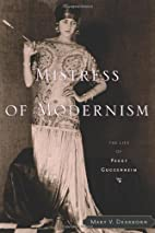 Mistress of Modernism: The Life of Peggy…