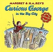 Curious George in the Big City de H. A. Rey