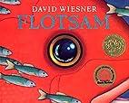 Flotsam (Caldecott Medal Book) by David…