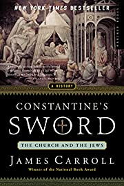 Constantine's Sword: The Church and the…