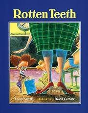 Rotten Teeth de Laura Simms