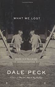 What We Lost: Based on a True Story –…
