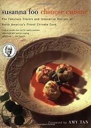 Susanna Foo Chinese Cuisine: The Fabulous…