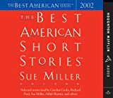 The best American short stories. [selected stories read by Carolyn Cooke, Richard Ford, Sue Miller, Akhil Sharma, and others] / [Sue Miller, editor]