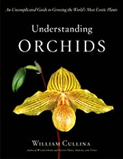 Understanding Orchids: An Uncomplicated…