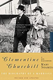 Clementine Churchill : the biography of a…